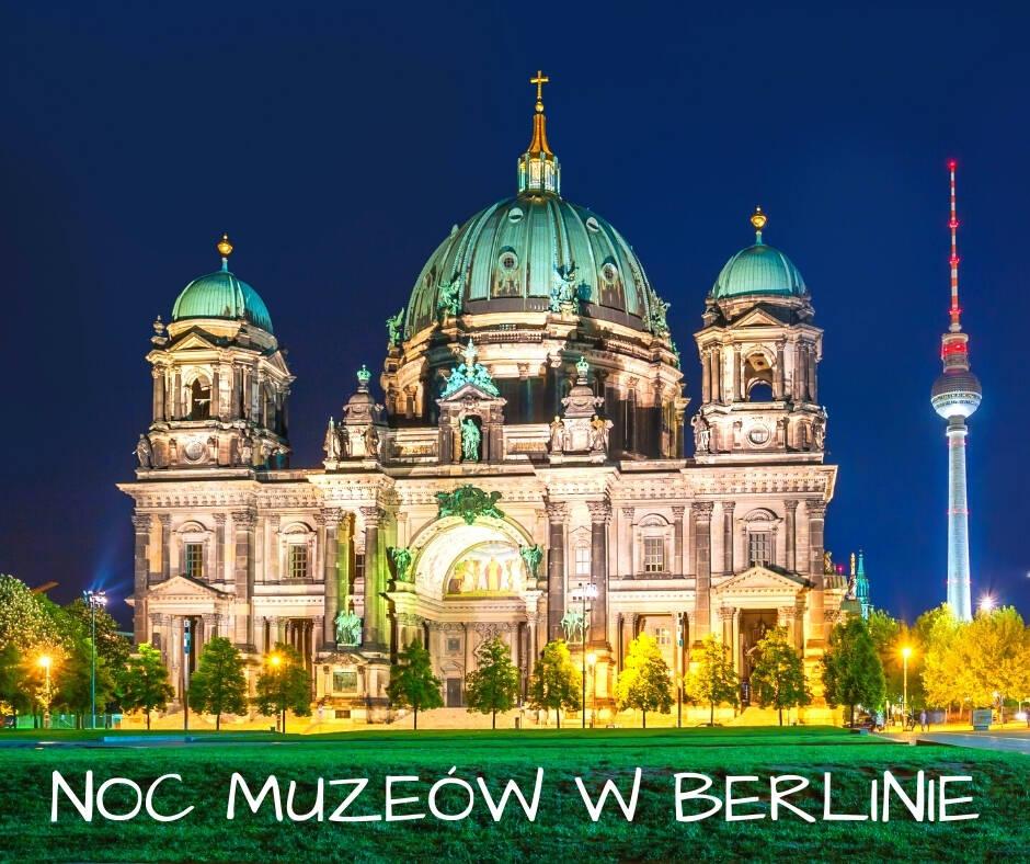 Długa noc muzeów Berlin