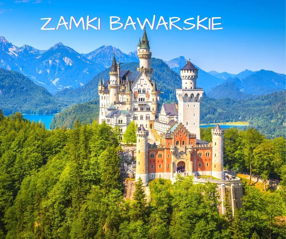 Wycieczka Zamki Bawarskie