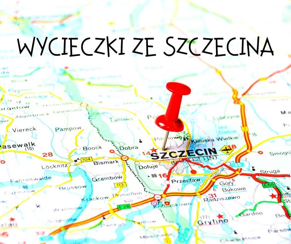 Wycieczki ze Szczecina