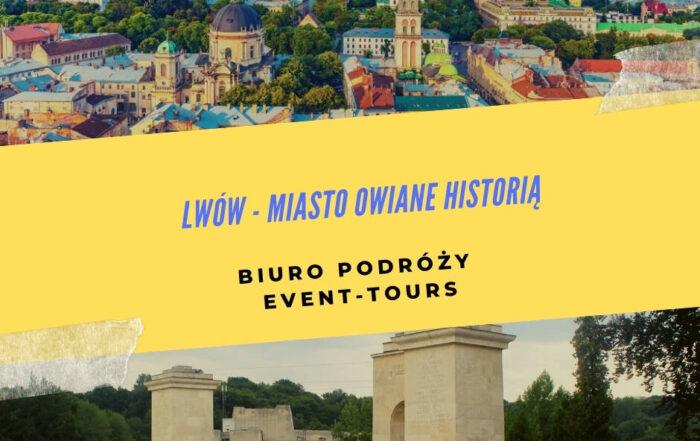 Lwów - miasto owiane historią