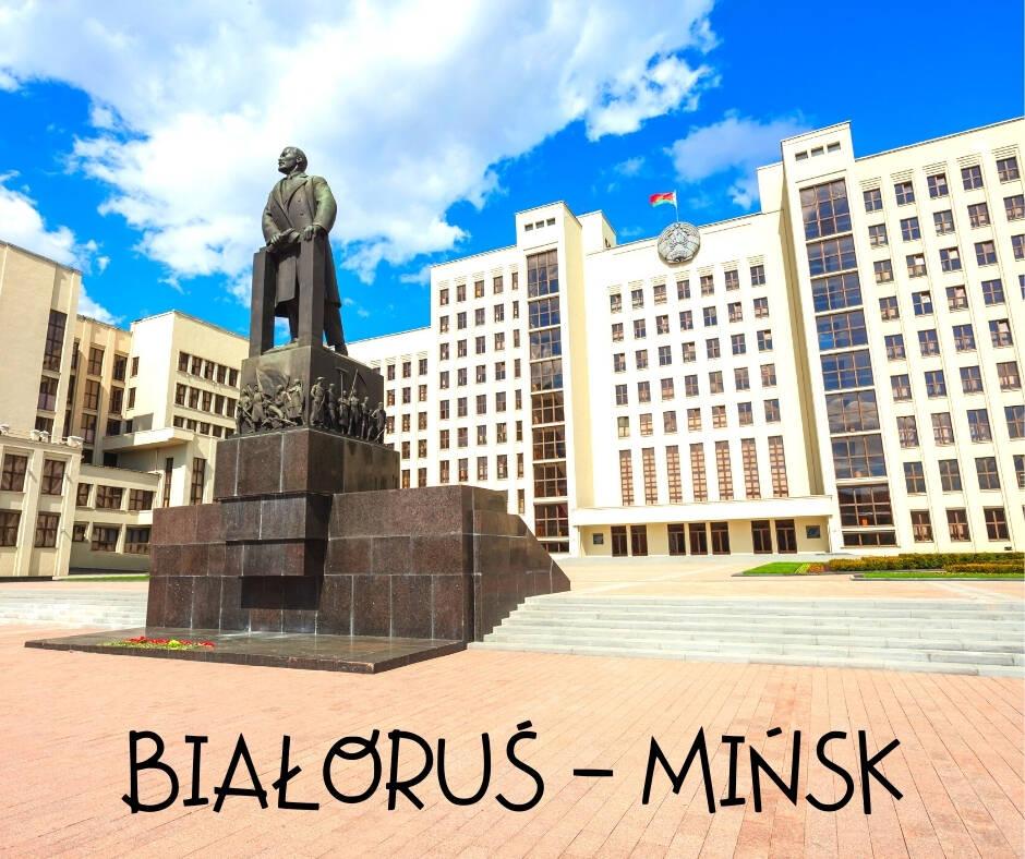 Wycieczka Białoruś - Mińsk