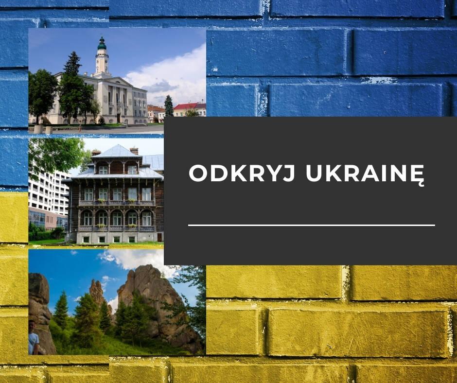 Odkryj wspaniałe miasta na Ukrainie