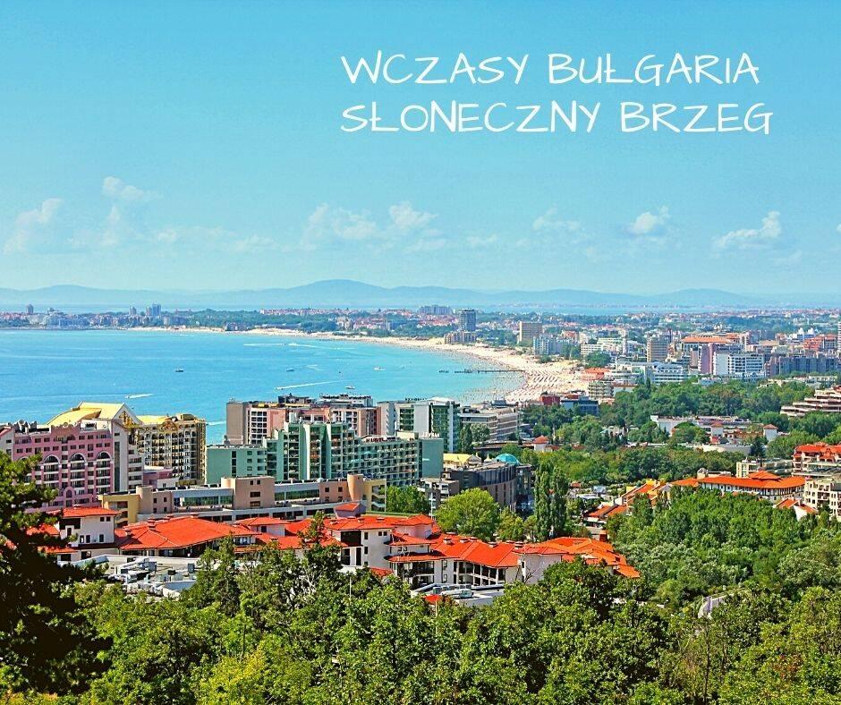 Wczasy Bułgaria Słoneczny Brzeg